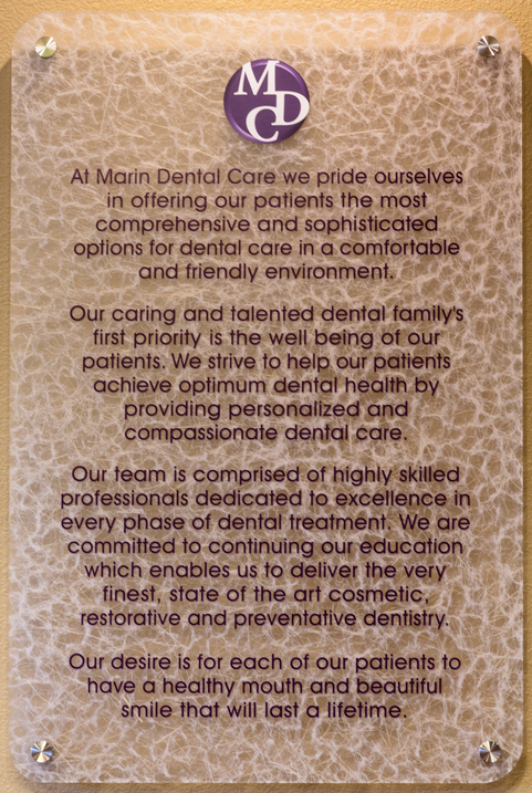 Marin Dental Care Mission Statement